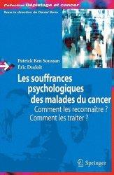 Souvent acheté avec La relation médecin-malade en cancérologie, le Les souffrances psychologiques des malades du cancer