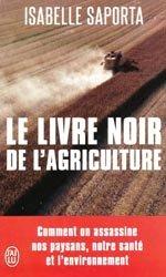 Souvent acheté avec Les produits laitiers, le Le livre noir de l'agriculture