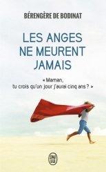 Dernières parutions dans J'ai lu Récit, Les anges ne meurent jamais