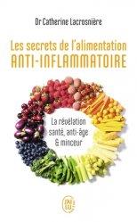 Dernières parutions dans Bien-être, Les secrets de l'alimentation anti-inflammatoire