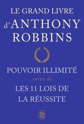 Dernières parutions dans Bien être, Le grand livre d'Anthony Robbins Pouvoir illimité