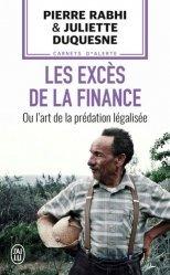 Dernières parutions dans J'ai lu, Les excès de la finance ou l'art de la prédation légalisée