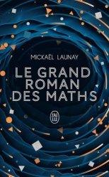 Dernières parutions sur Mathématiques, Le grand roman des maths