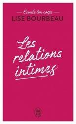 Dernières parutions dans J'ai lu Bien-être, Les relations intimes. Ecoute ton corps