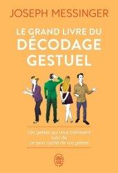 Dernières parutions sur Communication interpersonnelle, Le grand livre du décodage gestuel