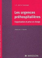 Dernières parutions sur Urgences préhospitalieres, Les urgences préhospitalières Organisation et prise en charge