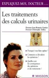 Dernières parutions sur Chirurgie urologique, Les traitements des calculs urinaires