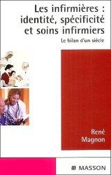 Souvent acheté avec Dictionnaire médical de poche, le Les infirmières : identité, spécificité et soins infirmiers