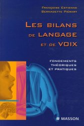 Souvent acheté avec L'usage des exercies en orthophonie, le Les bilans de langage et de voix Fondements théoriques et pratiques