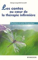 Dernières parutions sur UE 4.2 Soins relationnels, Les contes au coeur de la thérapie infirmière