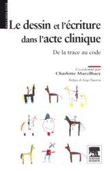 Dernières parutions dans Psychologie, Le dessin et l'écriture dans l'acte clinique