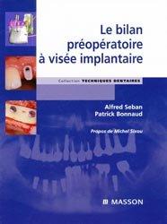 Dernières parutions dans Techniques dentaires, Le bilan préopératoire à visée implantaire