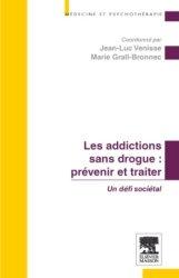 Dernières parutions dans Médecine et psychothérapie, Les addictions sans drogue : prévenir et traiter