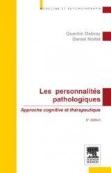 Dernières parutions dans Médecine et psychothérapie, Les personnalités pathologiques