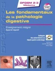 Souvent acheté avec Les fondamentaux de la pathologie cardiovasculaire, le Les fondamentaux de pathologie digestive