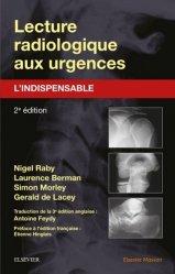 Souvent acheté avec Super Guide Langue des Signes, le Lecture radiologique aux urgences : l'indispensable