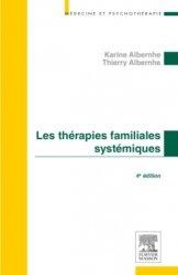 Dernières parutions dans Médecine et psychothérapie, Les thérapies familiales systémiques