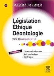 Souvent acheté avec Étapes de la vie et grandes fonctions, le Législation Éthique Déontologie