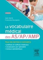 Souvent acheté avec Concours AS/AP - Épreuves écrites et orale - Mémo-fiches, le Le vocabulaire médical des AS AP