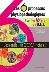 Dernières parutions sur Diplôme d'Etat, Les 6 processus physiopathologiques - Pour les 3 ans du D.E.I
