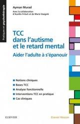 Souvent acheté avec Regards périphériques sur l'autisme, le Les TCC dans l'autisme ou le handicap mental