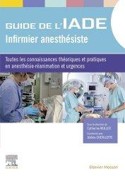 Dernières parutions sur IADE, Le guide de l'infirmier anesthésiste
