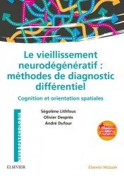 Dernières parutions dans Neuropsychologie, Le vieillissement neurodegénératif : méthodes de diagnostic différentiel