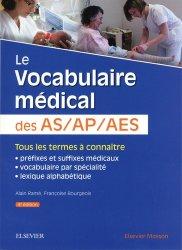 Dernières parutions sur Aide-soignant - DEAS, Le vocabulaire médical des AS/AP/AES