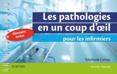 Dernières parutions sur IADE, Les pathologies en un coup d'oeil pour les infirmiers