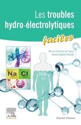 Dernières parutions sur Néphrologie, Les troubles hydro-électrolytiques faciles