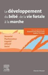 Dernières parutions dans Hors collection, Le développement du bébé de la vie foetale à la marche