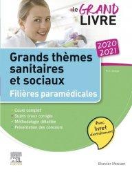 Dernières parutions dans Hors collection, Le grand livre 2020-2021 Grands thèmes sanitaires et sociaux Filières paramédicales