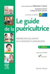 Dernières parutions sur 32èmes Journées de Soins Infirmiers Pédiatriques, Le guide de la puéricultrice