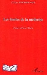 Dernières parutions dans Éthique médicale, Les limites de la médecine