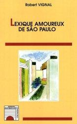Dernières parutions dans Horizons Amériques Latines, Lexique amoureux de Sao Paulo