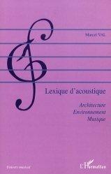 Souvent acheté avec Mythologie de la lutherie, le Lexique d'acoustique