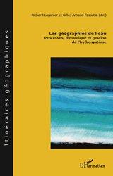 Dernières parutions dans Itinéraires géographiques, Les géographies de l'eau