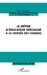 Dernières parutions dans Travail du social, Le métier d'éducateur spécialisé à la croisée des chemins