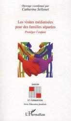Souvent acheté avec L'hyperactivité de l'enfant, le Les visites médiatisées pour les familles séparées