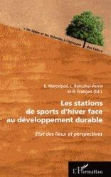 Dernières parutions dans Les idées et les théories à l'épreuve des faits, Les stations de sports d'hiver face au développement durable