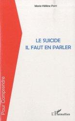 Dernières parutions dans Pour comprendre, Le suicide il faut en parler