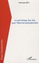 Dernières parutions dans Pour comprendre, Le parrainage des élus pour l'élection présidentielle