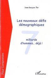 Dernières parutions dans Pour Comprendre, Les nouveaux défis démographiques. 7 milliard d'hommes ... déjà !