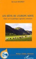 Dernières parutions dans Biologie, écologie, agronomie, Les défis de l'Europe verte