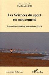 Dernières parutions dans Mouvement des Savoirs, Les Sciences du sport en mouvement. Innovations et traditions théoriques en STAPS