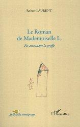 Dernières parutions dans Au-delà du témoignage, Le Roman de Mademoiselle L.. En attendant la greffe https://fr.calameo.com/read/005884018512581343cc0