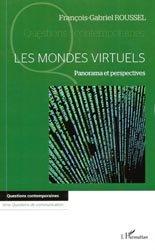 Dernières parutions sur Audiovisuel, Les mondes virtuels