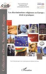 Dernières parutions dans Droit, société et risque, Les discriminations religieuses en Europe : droit et pratiques