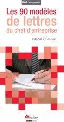 Dernières parutions sur Correspondance, Les 90 modèles de lettres du chef d'entreprise