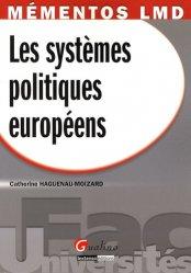 Dernières parutions dans Fac Universités : Mémentos LMD, Les systèmes politiques européens